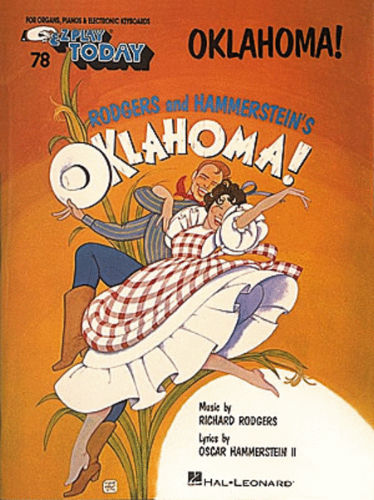 Oklahoma! - E-Z Play?? Today Series Volume 78