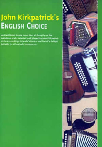 John Kirkpatrick's English Choice Book