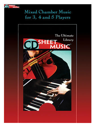 Mixed Chamber Pieces - The Ultimate Collection - CD Sheet Music Series - CD-ROM