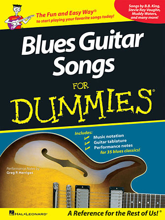 Blues Guitar Songs for Dummies® - Dummies Collections Series