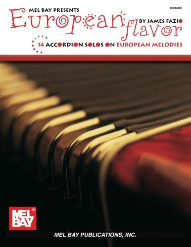 European Flavor - 14 Accordion Solos On European Melodies