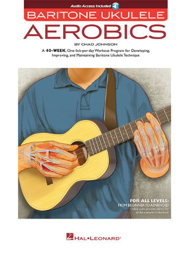 Baritone Ukulele Aerobics Book and Online Audio