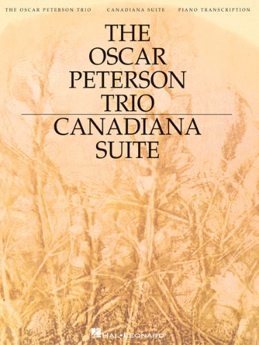 The Oscar Peterson Trio – Canadiana Suite, 2nd Edition