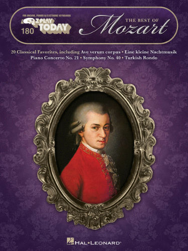 The Best of Mozart – 21 - E-Z Play® Today Series Volume 180