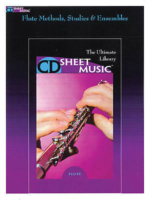 Flute Methods, Studies and Ensembles - CD Sheet Music Series - CD-ROM