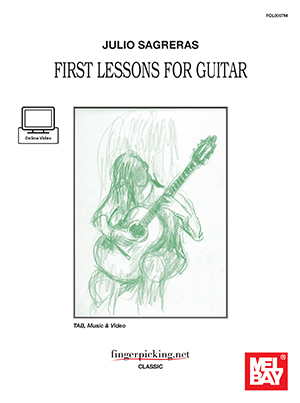 Julio Sagreras First Lessons for Guitar Book and Online Video