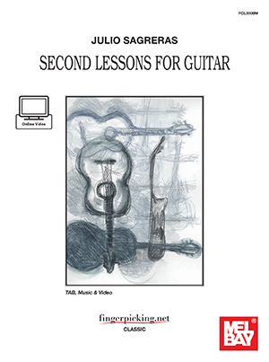 Julio Sagreras Second Lessons for Guitar Book and Online Video