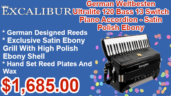 Excalibur German Weltbesten Ultralite 120 Bass 13 Switch Piano Accordion - Satin Polish Ebony on sale