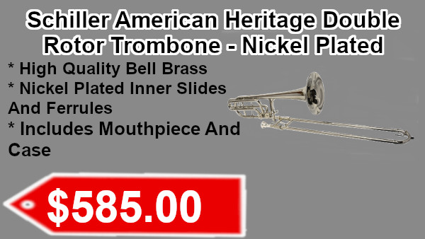 Schiller American Heritage Double Rotor Trombone - Nickel Plated on sale