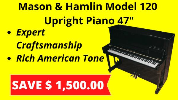 Mason & Hamlin Model 120
